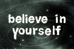 belive-in-yourselt